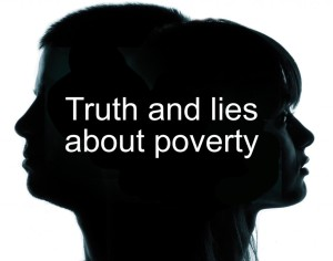 Truth And Lies About Poverty