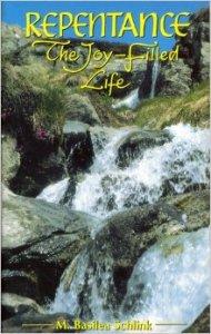 Basilea Schlink, Repentance: The Joy-Filled Life
